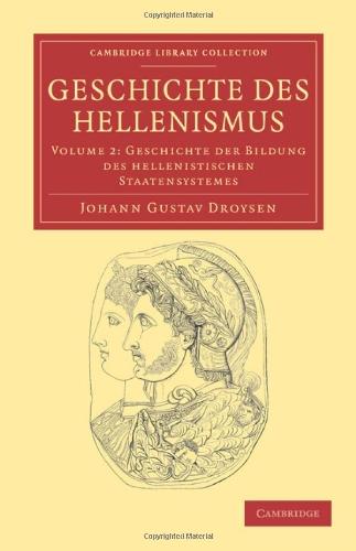 Geschichte des Hellenismus (Cambridge Library Collection - Classics)