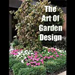 The Art of Garden Design   Sam Bowen