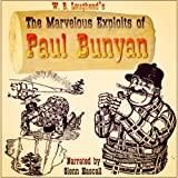 img - for The Marvelous Exploits of Paul Bunyan book / textbook / text book