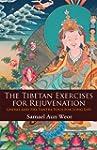The Tibetan Exercises for Rejuvenatio...