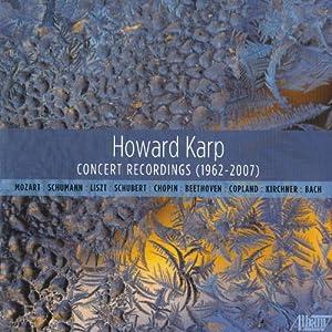 Howard Karp: Concert Recordings (1962-2007)