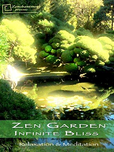 Zen Garden - Infinite Bliss - Relaxation & Meditation