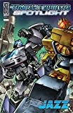 img - for Transformers: Spotlight - Jazz book / textbook / text book