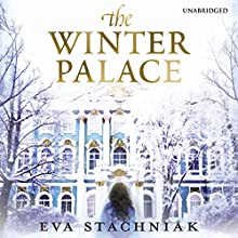 The Winter Palace: A Novel of the Young Catherine the Great (       UNABRIDGED) by Eva Stachniak Narrated by Beata Pozniak