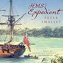 HMS Expedient Hörbuch von Peter Smalley Gesprochen von: Cornelius Garrett