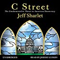 C Street: The Fundamentalist Threat to American Democracy Audiobook by Jeff Sharlet Narrated by Jeremy Guskin
