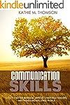 Communication Skills: Ways to Create...