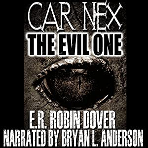 Car Nex: The Evil One Audiobook