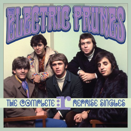 Electric Prunes - The Complete Reprise Singles