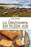 GASTRONOMIE EN PLEIN AIR (LA) 2E ÉD.