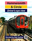 Hammersmith & Circle Driver's Eye View