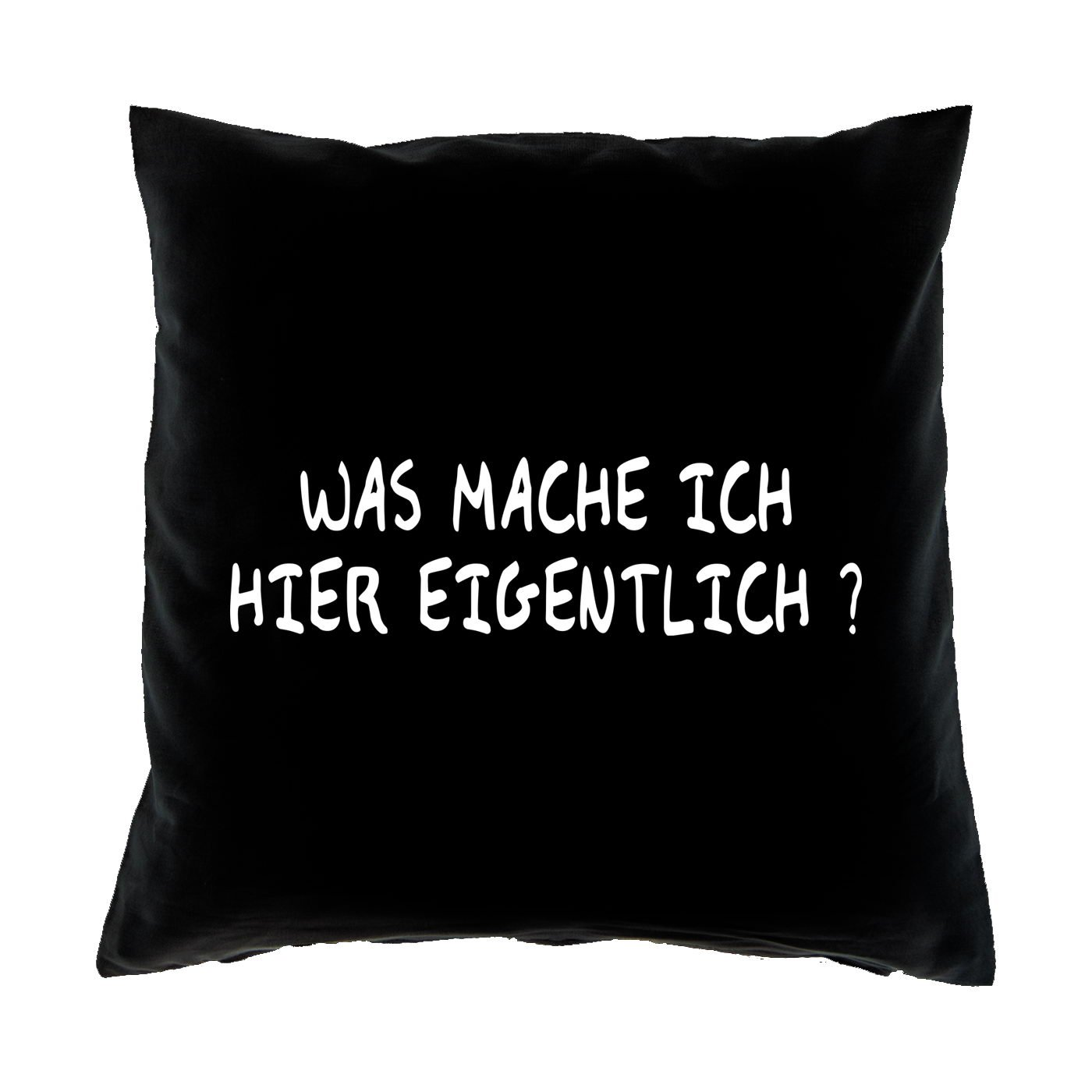 Sofa Fun Kissen mit Füllung - Motiv: Was mache ich eigentlich hier? - cooles lustiges Geschenk Couchkissen Sofakissen Dekokissen Geburtstag Weihnachten