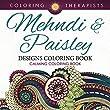 Mehndi & Paisley Designs Coloring Book - Calming Coloring Book (Mehndi Designs and Art Book Series)