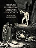 The Doré Illustrations for Dantes Divine Comedy