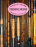 img - for By D. B. Homel Antique & Collectible Fishing Rods: Identification & Value Guide (1st First Edition) [Paperback] book / textbook / text book