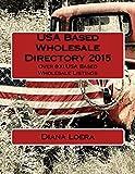 USA Based Wholesale Directory 2015: Over 800 USA Based Wholesale Listings