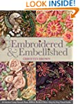 Embroidered & Embellished: 85 Stitche...