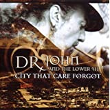 City That Care Forgotpar Dr. John
