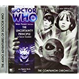 The Uncertainty Principle (Doctor Who: The Companion Chronicles)