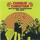 echange, troc Charlie Christian & The Benny Goodman Sextet - Solo Flight : Live With The Benny Goodman Sextet