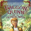 Falcon Quinn and the Crimson Vapor (       UNABRIDGED) by Jennifer Finney Boylan Narrated by Fred Berman