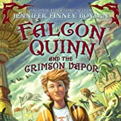 Falcon Quinn and the Crimson Vapor | [Jennifer Finney Boylan]