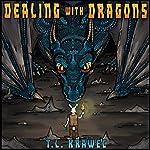 Dealing with Dragons | T. L. Krawec