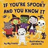 If You re Spooky and You Know It