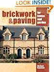 Brickwork and Paving: For House and G...