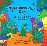 Dan Crisp Tyrannosaurus Reg and the Big Scary Dinosaurs