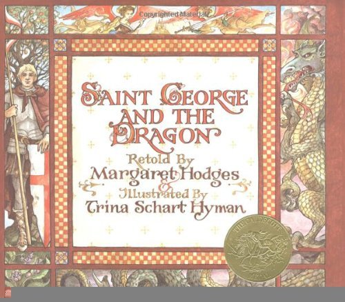 Saint George and the Dragon [Library Binding] [1984] (Author) Margaret Hodges, Trina Schart Hyman