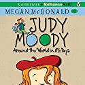 Judy Moody: Around the World in 8 1/2 Days: Judy Moody, Book 7 Audiobook by Megan McDonald Narrated by Barbara Rosenblat
