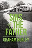 Graham Hurley Sins of the Father