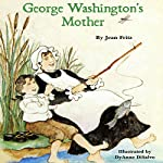 George Washington's Mother | Jean Fritz