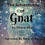 The Adventures of Gnat | Renee Alter