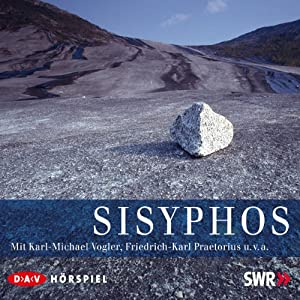 Sisyphos Hörspiel
