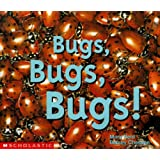 Bugs, Bugs, Bugs (Emergent Readers)