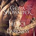 Seduce the Darkness: Alien Huntress, Book 4 (       UNABRIDGED) by Gena Showalter Narrated by Justine Eyre
