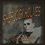 The Ghost of Sherlock Holmes