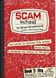 Scam School Book 2: Fire