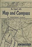img - for Be expert with map and compass: The complete