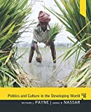 Politics and Culture in the Developing World (5th Edition) (0205075916) by Payne, Richard J.