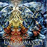 The Edge of Revolt: The David Chronicles, Book 3 | Uvi Poznansky