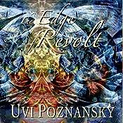 The Edge of Revolt: The David Chronicles, Book 3 | Uvi Poznansky