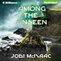 Among the Unseen: The Thin Veil, Book 3 Audiobook by Jodi McIsaac Narrated by Kate Rudd