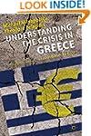 Understanding the Crisis in Greece: F...