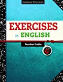 Exercises in English Level G Teacher Guide: Grammar Workbook (Exercises in English 2008)