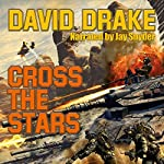 Cross the Stars: Hammer's Slammer's Series | David Drake