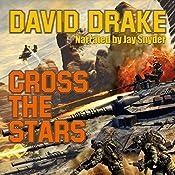 Cross the Stars: Hammer's Slammer's Series | David Drake