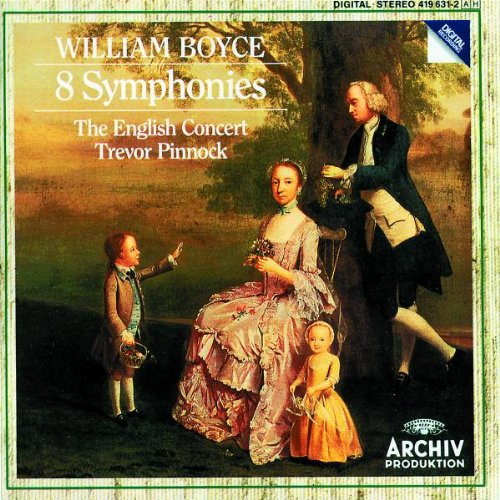 William Boyce: 8 Symphonies - The English Concert Trevor Pinnock by William Boyce, Trevor Pinnock, The English Concert and Simon Standage